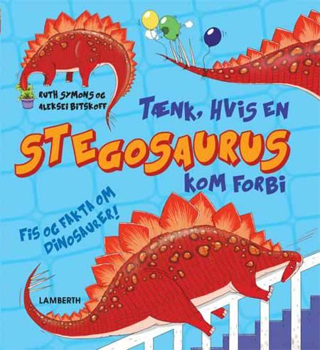 Tænk, hvis en Stegosaurus kom forbi af Ruth Symons