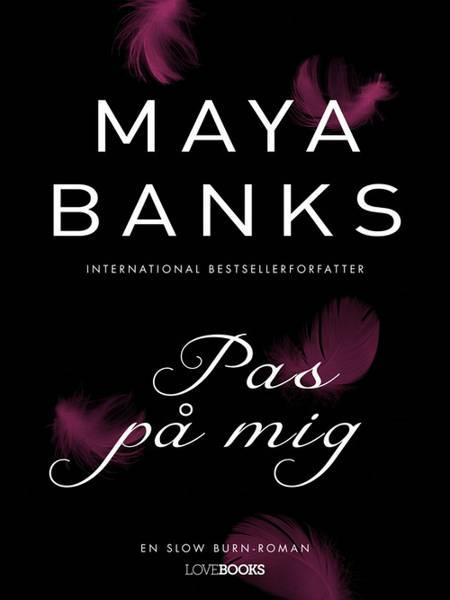 Pas på mig af Maya Banks