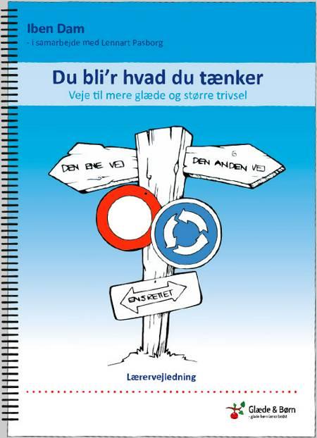Du bli´r hvad du tænker af Lennart Pasborg og Iben Dam