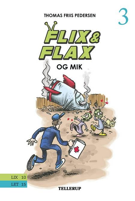 Flix & Flax og Mik af Thomas Friis Pedersen