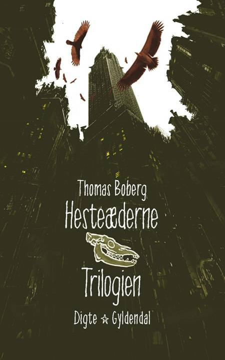Hesteæderne 1-3 af Thomas Boberg