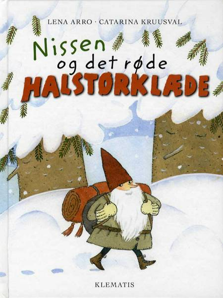 Nissen og det røde halstørklæde af Lene Arro