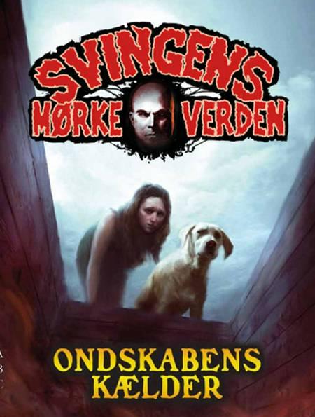 Ondskabens kælder af Arne Svingen