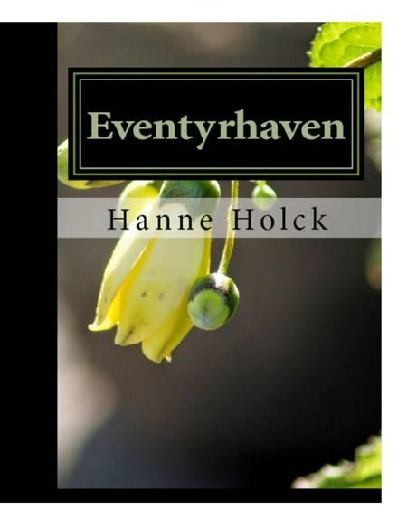 Eventyrhaven af Hanne Holck