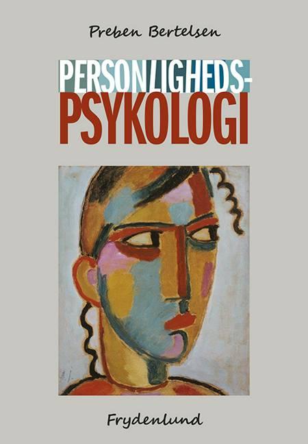 Personlighedspsykologi af Preben Bertelsen
