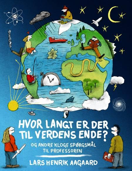 Hvor langt er der til verdens ende? af Lars Henrik Aagaard