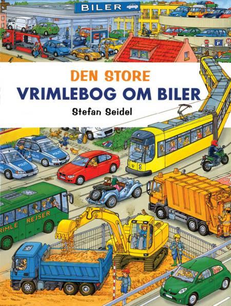 Den store vrimlebog om biler af Stefan Seidel