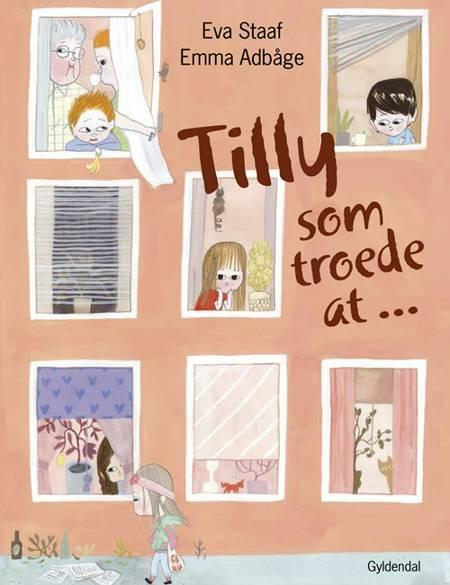 Tilly som troede at af Eva Staaf