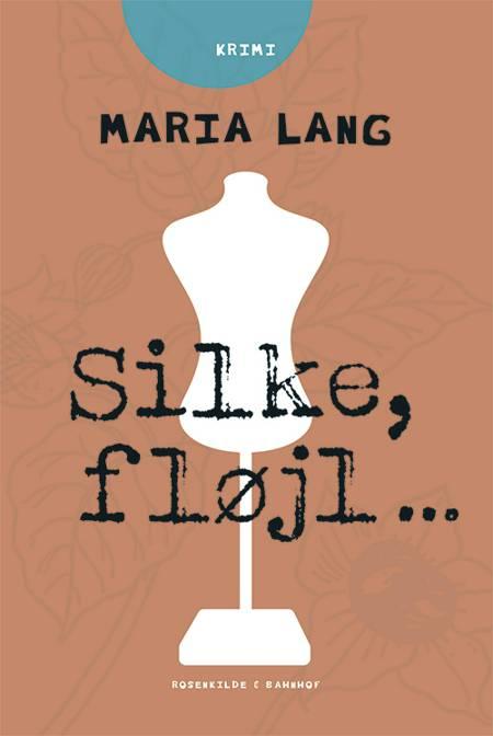 Silke, fløjl af Maria Lang