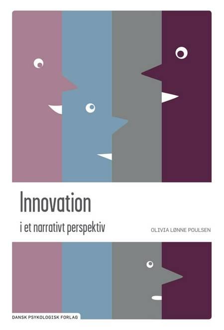 Innovation i et narrativt perspektiv af Olivia Lønne Poulsen