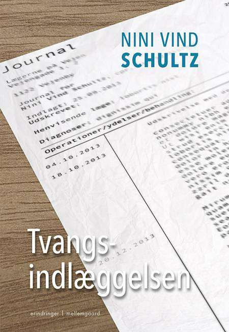 Tvangsindlæggelsen af Nini Vind Schultz