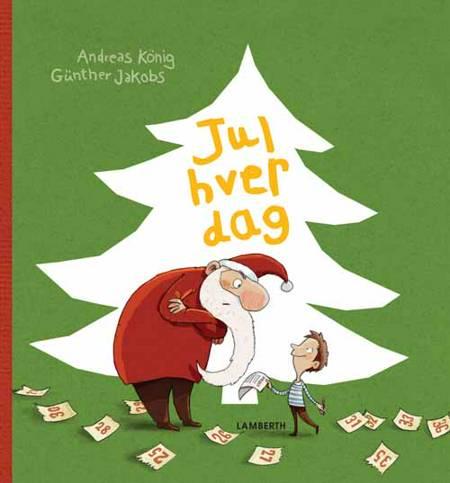 Jul hver dag af Andreas König
