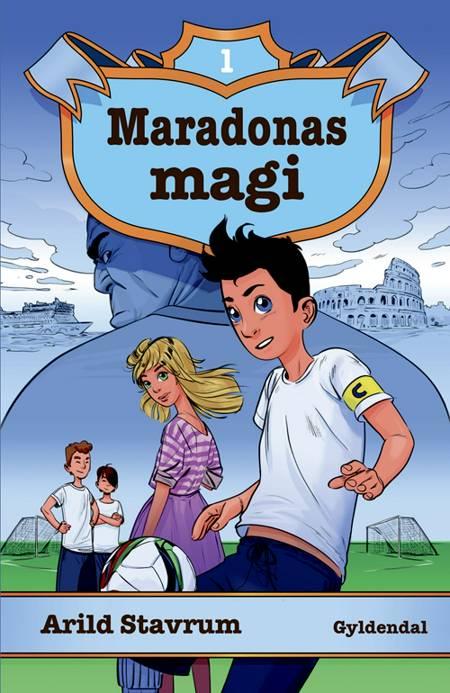 Maradonas magi af Arild Stavrum