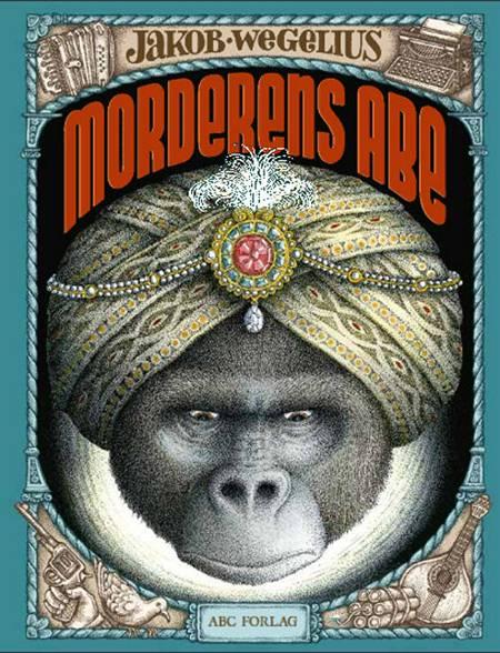 Morderens abe af Jakob Wegelius