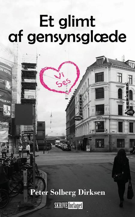 Et glimt af gensynsglæde af Peter Solberg Dirksen