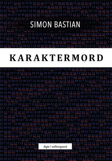 Karaktermord af Simon Bastian
