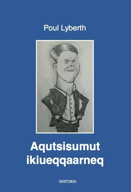 Aqutsisumut ikiueqqaarneq af Poul Lyberth