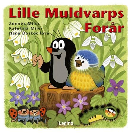 Lille Muldvarps forår af Zdenêk Miler, Hana Doskočilová og Kateřina Miler m.fl.