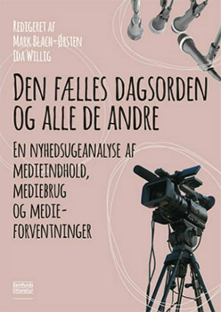 Den fælles dagsorden og alle de andre af Ida Willig og Mark Blach-Ørsten
