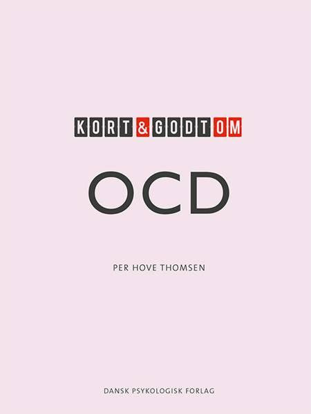 Kort & godt om OCD af Per Hove Thomsen