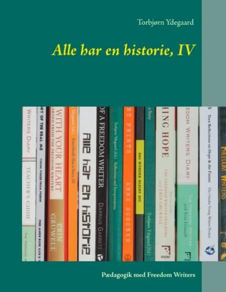 Alle har en historie, IV af Torbjørn Ydegaard