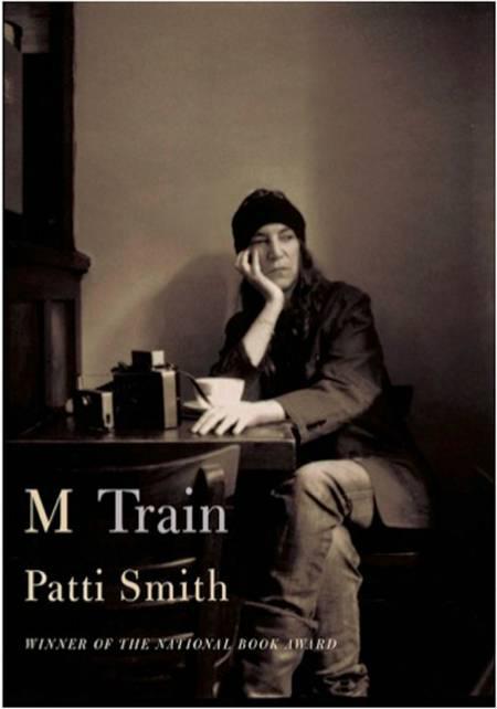 M Train af Patti Smith