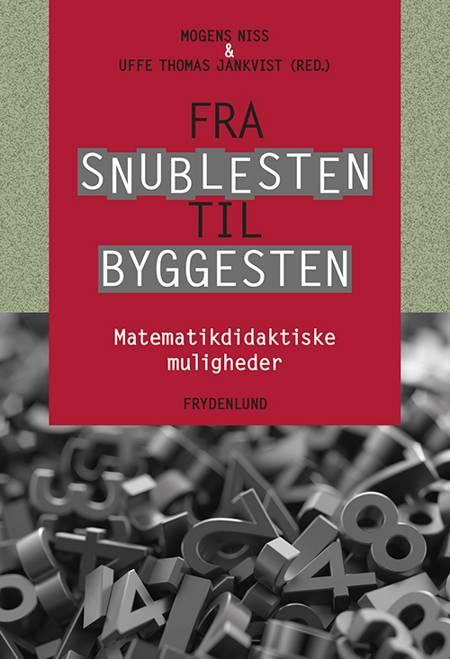 Fra snublesten til byggesten af Mogens Niss, Thomas Jankvist og Uffe Thomas Jankvist