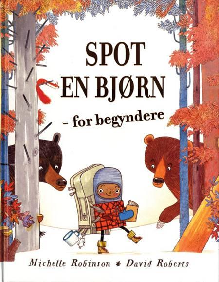 Spot en bjørn - for begyndere af Michelle Robinson