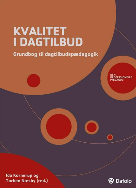 Kvalitet i dagtilbud af Michael Wahl Andersen, Torben Næsby og Ida Kornerup m.fl.