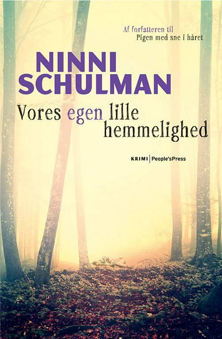 Vores egen lille hemmelighed af Ninni Schulman