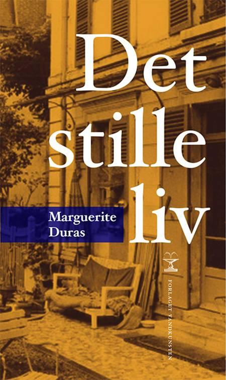 Det stille liv af Marguerite Duras