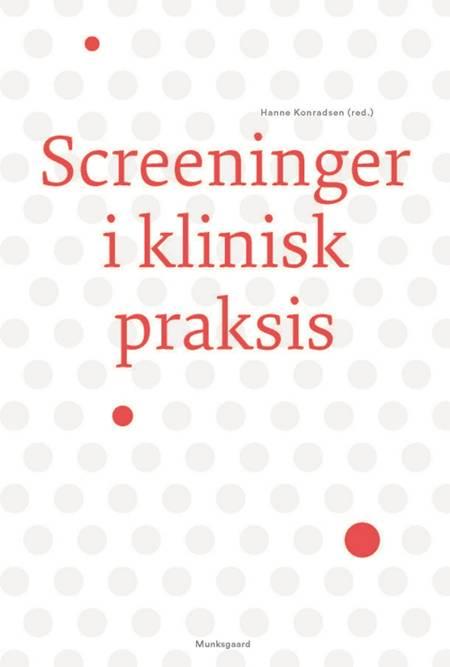 Screeninger i klinisk praksis af Hanne Konradsen, Edith Mark og Anne Kjærgaard Danielsen m.fl.