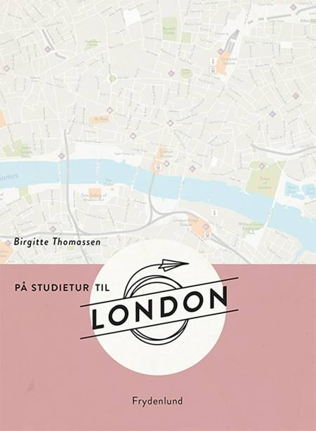 På studietur til London af Birgitte Thomassen