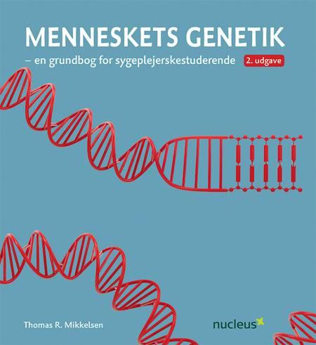 Menneskets genetik af Thomas R. Mikkelsen