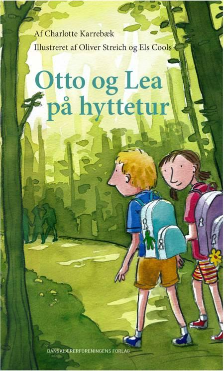 Otto og Lea på hyttetur af Charlotte Karrebæk
