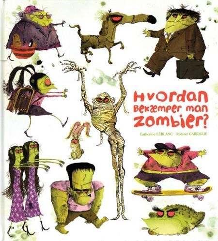 Hvordan bekæmper man zombier? af Catherine Leblanc