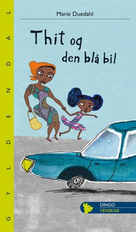 Thit og den blå bil af Marie Duedahl