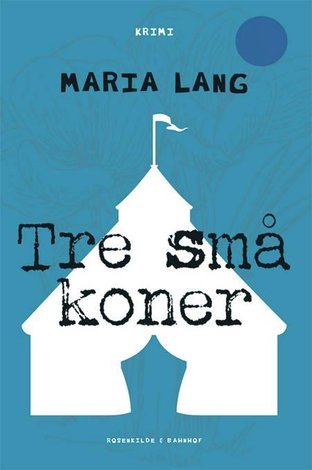 Tre små koner af Maria Lang