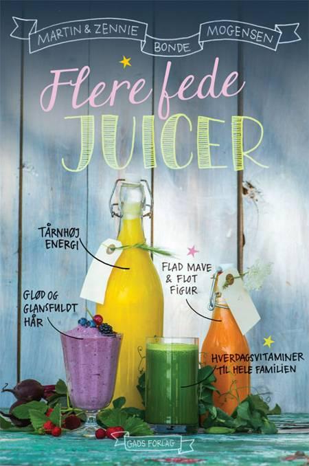 Flere fede juicer af Martin Bonde Mogensen og Zennie Bonde Mogensen