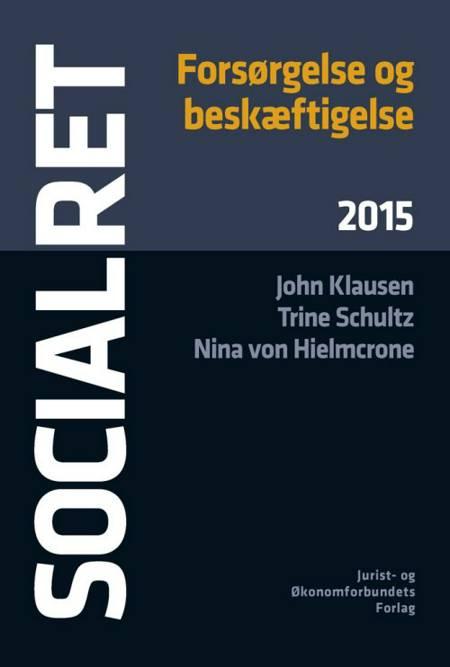 Socialret af Nina von Hielmcrone, John Klausen, Trine Schultz og Hanne Hartoft m.fl.