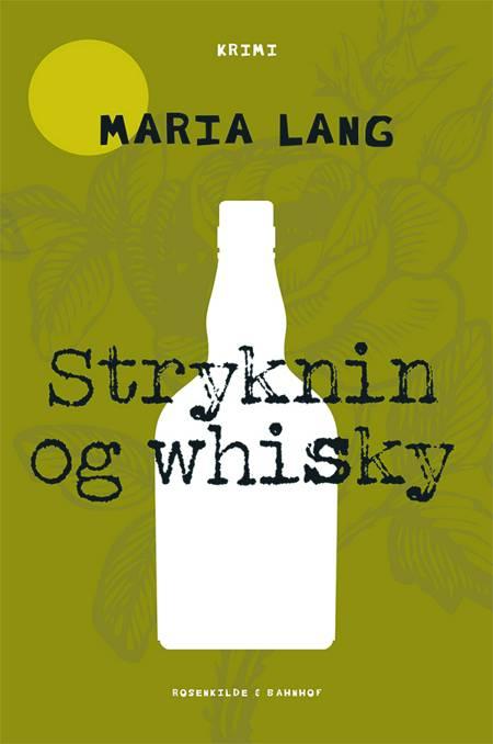 Stryknin og whisky af Maria Lang