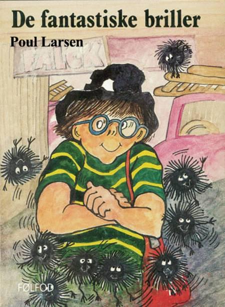 De fantastiske briller af Poul Larsen