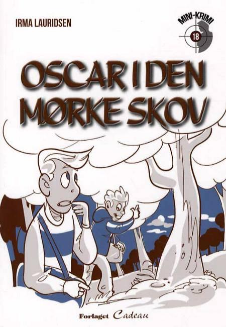 Oscar i den mørke skov af Irma Lauridsen