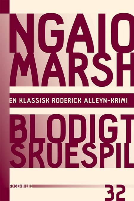 Blodigt skuespil af Ngaio Marsh