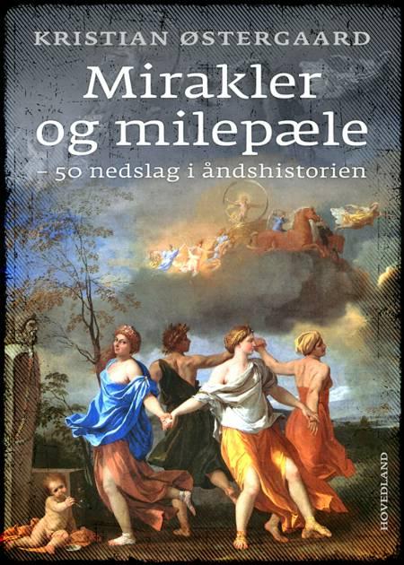 Mirakler og milepæle af Kristian Østergaard