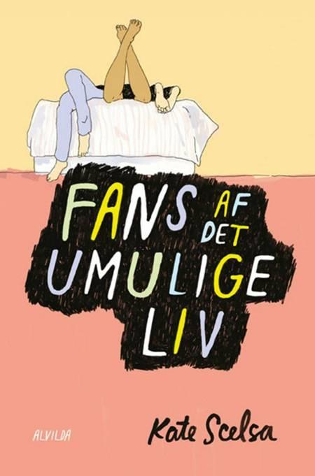 Fans af det umulige liv af Kate Scelsa