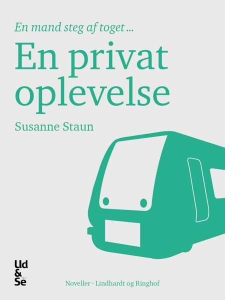 En privat oplevelse af Susanne Staun