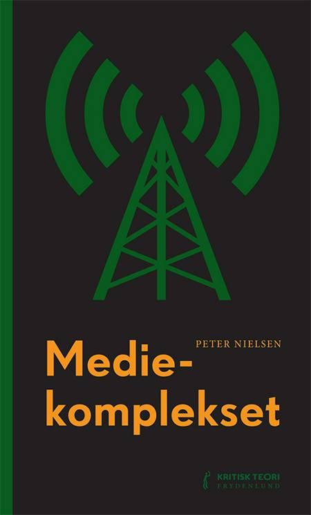 Mediekomplekset af Peter Nielsen
