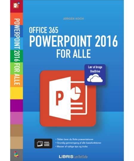 Office 365 PowerPoint 2016 af Jørgen Koch