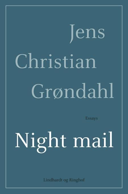 Night mail af Jens Christian Grøndahl